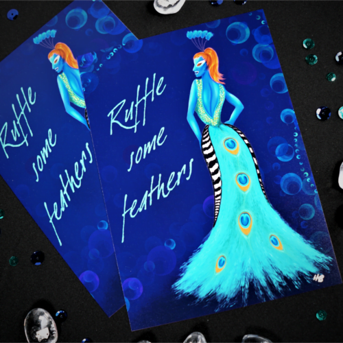 """Hannah Kate Makes, digital art print, blue background, the Pea Queen diva character, text reads """"Ruffle some feathers""""."""