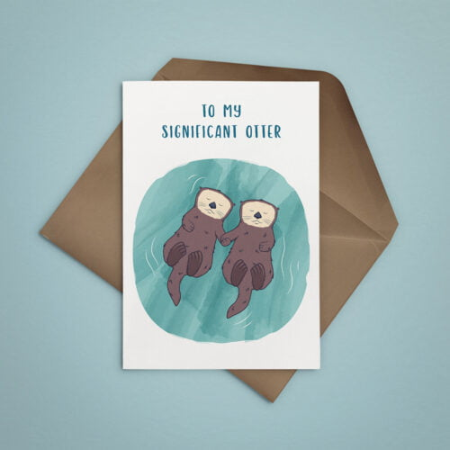 To My Significant Otter greetings card by Fox + Finch