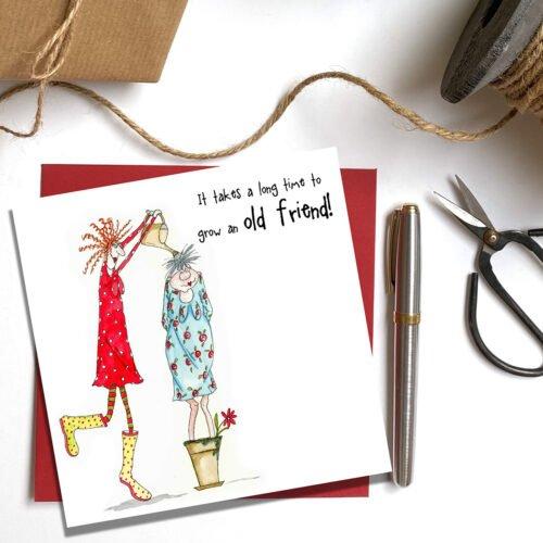 Sarah Boddy-Grow an old friend Greeting Card