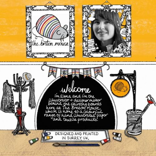Black and white illustration with pops of colour featuring two picture frames (one with a logo of a stripy mouse with the words 'The Breton Mouse' written underneath and one with a black and white photo of a woman with various illustrations around the outside), mouse hole with text over the top which reads 'Welcome, I'm Elena and I'm the illustrator and designer maker behind the skirting boards here at The Breton Mouse which is home to a colourful range of paper and textile products', bunting, coat rack, sign post and doormat with paints and paintbrush laying on top of it